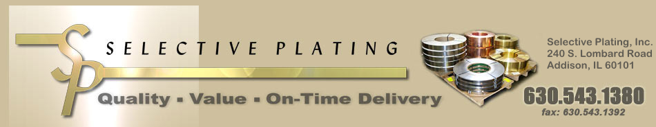 Selective Plating Inc. specialists for plating and electroplating tin, nickel, copper, tin lead, reel to reel, RoHS, lead free, electroplating and more.